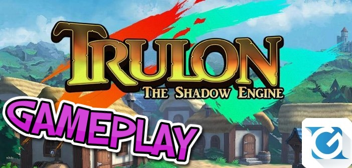 Trulon: The Shadow Engine Gameplay e Recensione