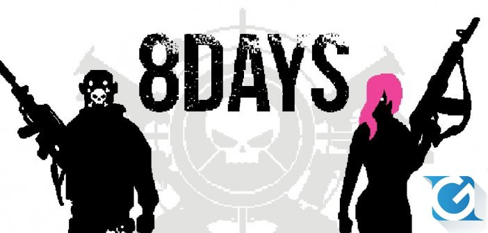 8Days e' disponibile ora per PS4, PC e XBOX One