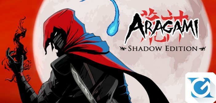 Aragami: Shadow Edition e' disponibile da oggi!