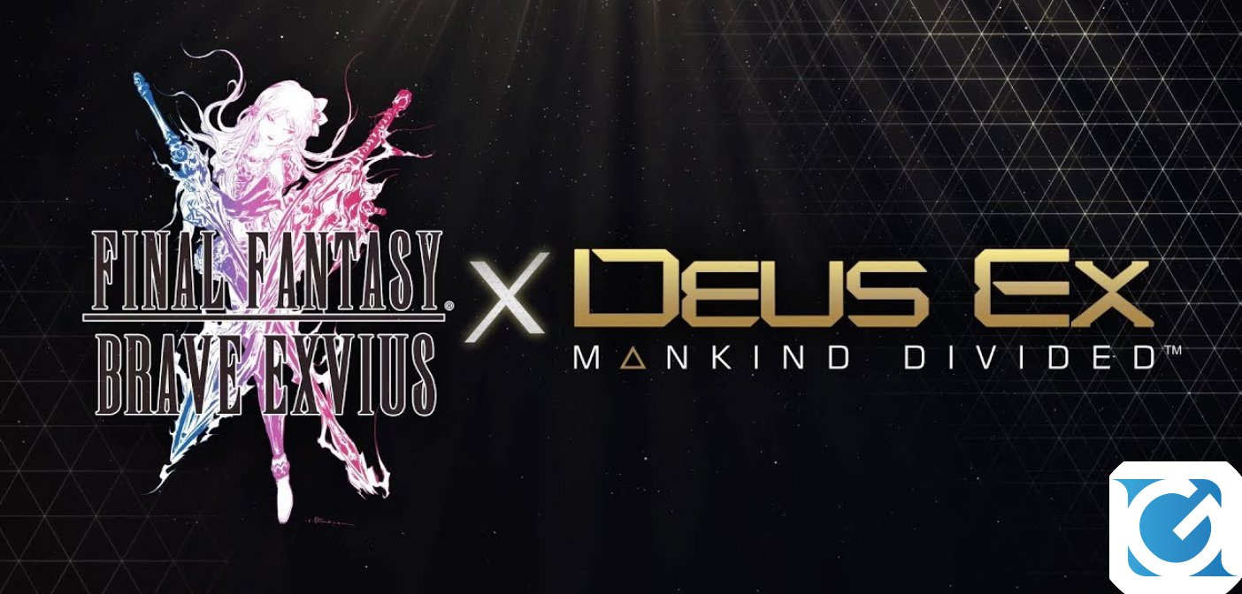Evento in collaborazione tra FINAL FANTASY BRAVE EXVIUS e DEUS EX: MANKIND DIVIDED
