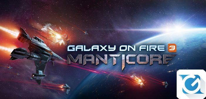 Galaxy on Fire 3 - Manticore arriva su Google Play