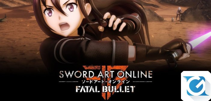 Sword Art Online: Fatal Bullet e' disponibile per XBOX One, Playstation 4 e PC