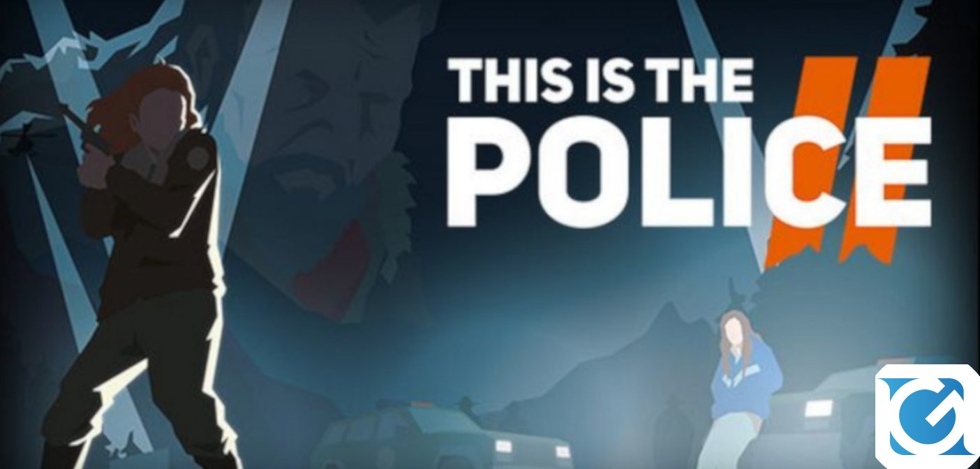 This Is the Police 2 arriva su console il 25 settembre