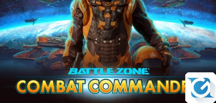 BATTLEZONE: COMBAT COMMANDER arriva oggi su Steam