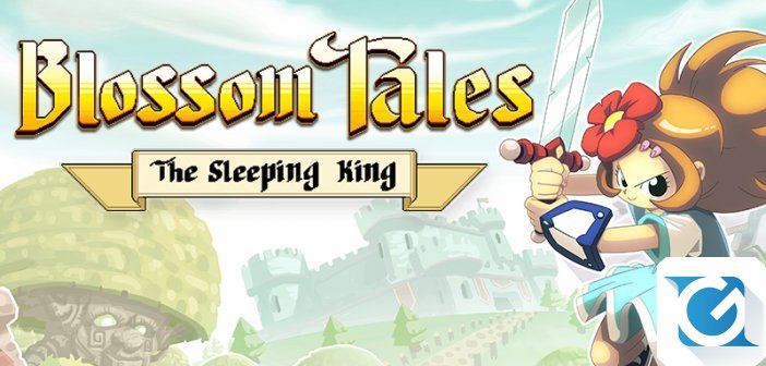 Blossom Tales: The Sleeping King e' disponibile su Steam