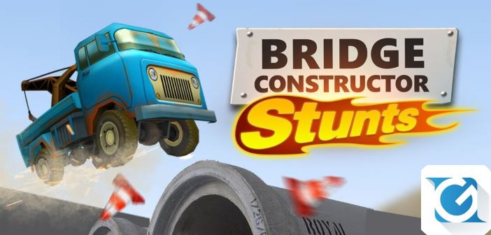 Bridge Constructor Stunts arriva su Playstation 4