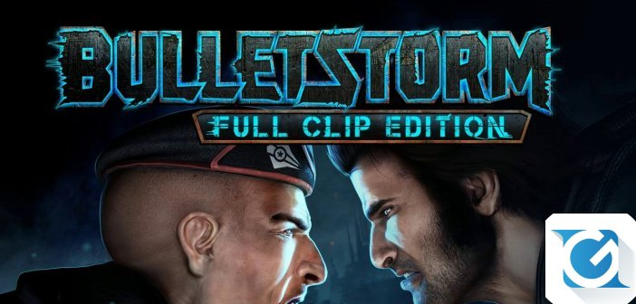 Bulletstorm: Full Clip Edition arriva nei negozi europei