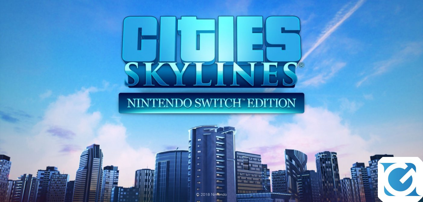 Cities Skylines e' disponibile per Nintendo Switch