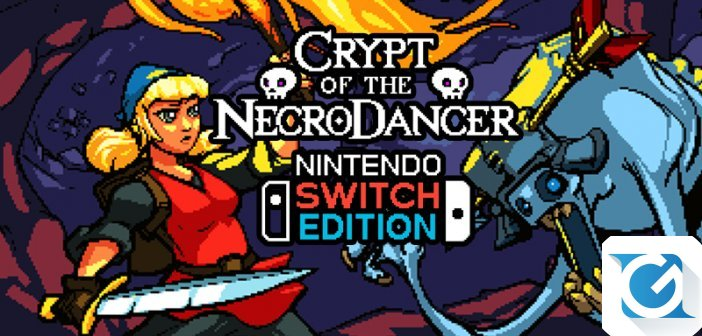 Recensione Crypt of the Necrodancer Nintendo Switch Edition - GDR a ritmo su Switch