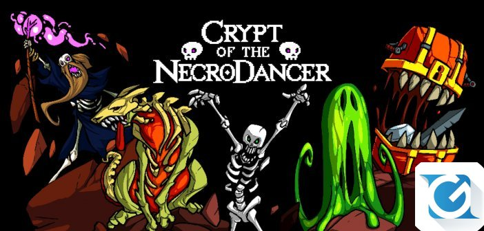 Recensione Crypt Of The NecroDancer