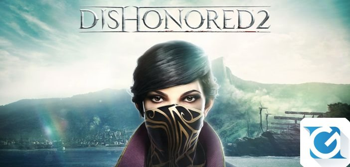 La demo di Dishonored 2 e' disponibile