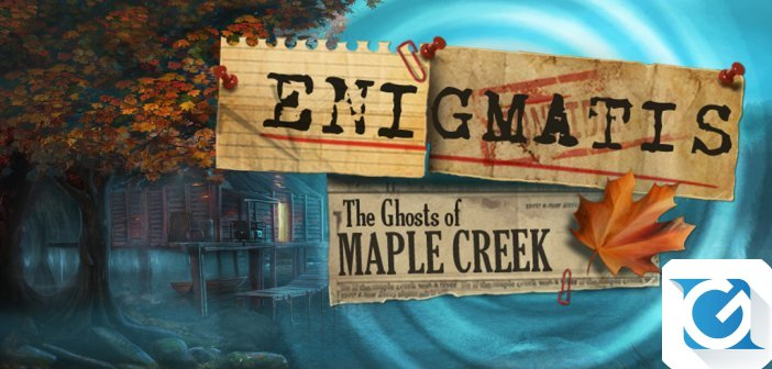 Recensione Enigmatis I Fantasmi di Maple Creek