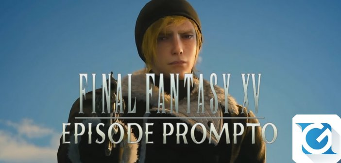 Nuovo trailer per Final Fantasy XV: Episode Prompto