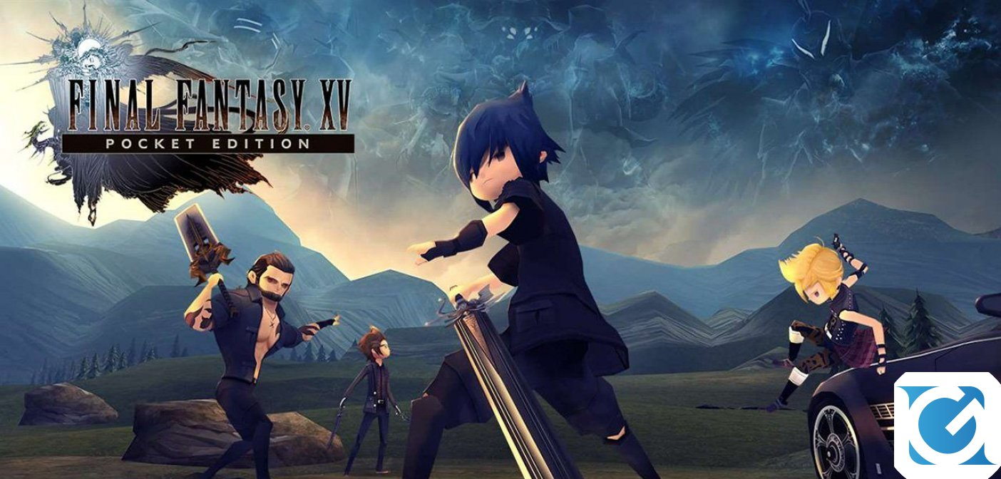 Final Fantasy XV Pocket Edition HD disponibile da oggi su XBOX One e Playstation 4
