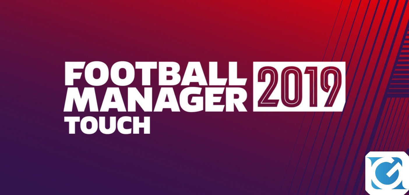 Football Manager 2019 Touch disponibile su Nintendo Switch