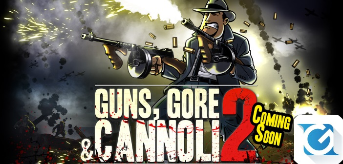 Annunciato Guns, Gore and Cannoli 2!