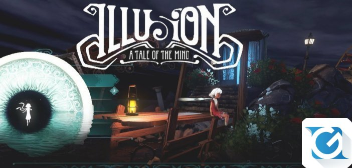 Illusion: A Tale Of The Mind: disponibile un nuovo trailer