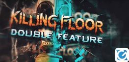 Killing Floor: Double Feature arriva il 21 maggio su PS4 e PS VR