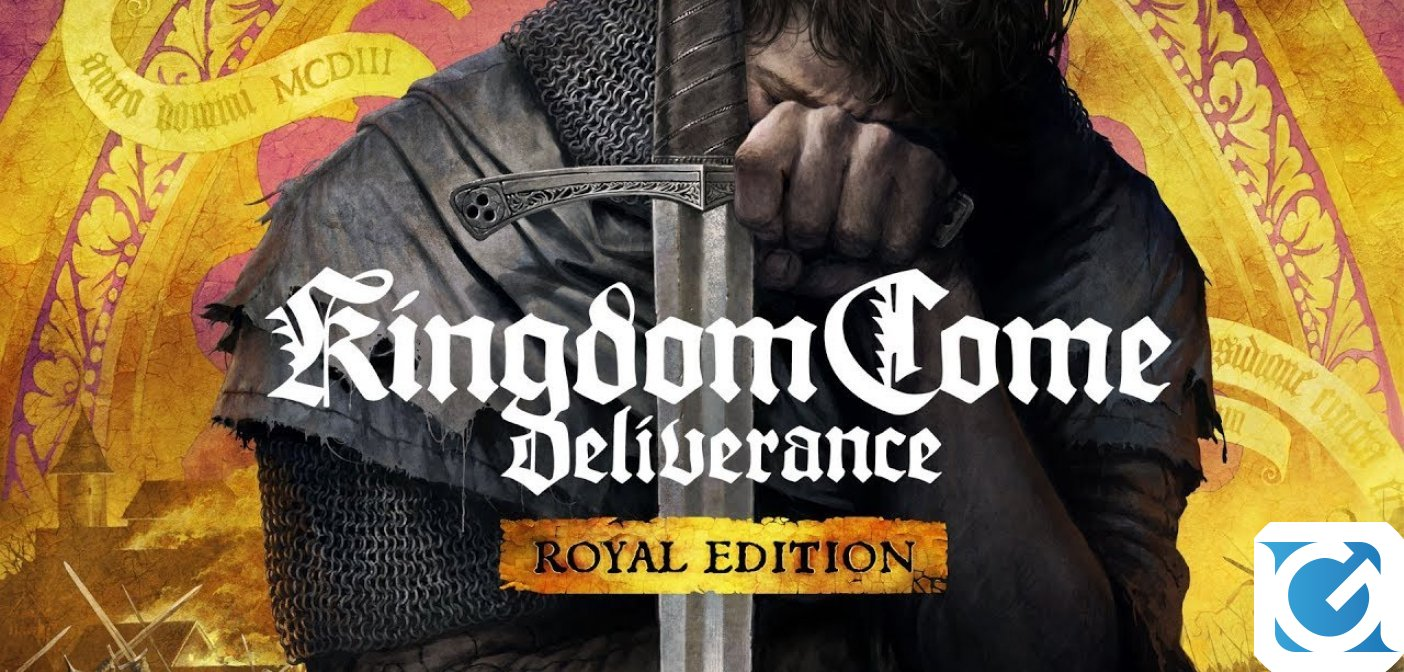 La Royal Edition di Kingdom Come: Deliverance  è ora disponibile!