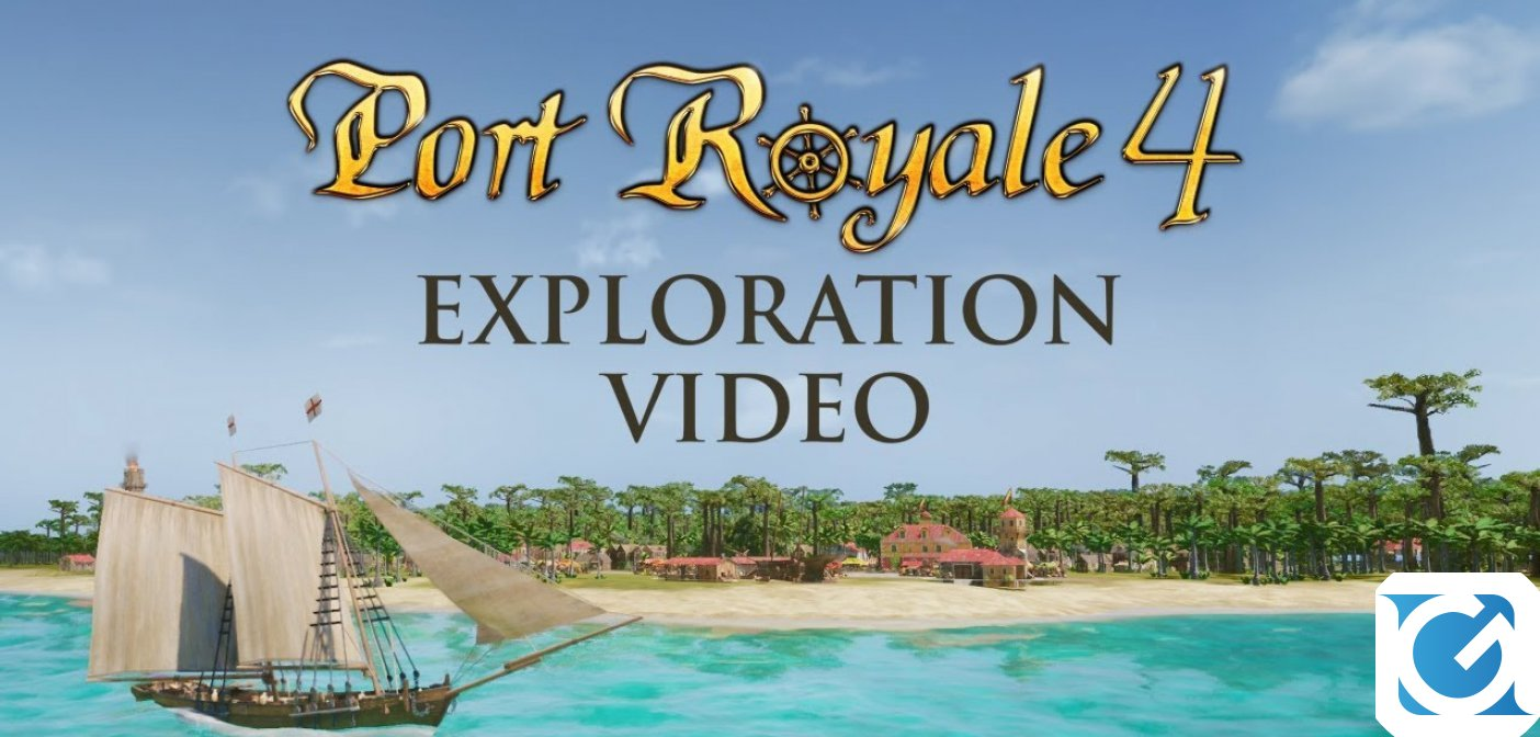 L'explorer video di Port Royal 4 punta i riflettori sul mondo di gioco e sulla soundtrack