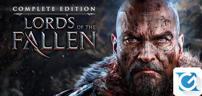 Lords Of The Fallen Complete Edition e' disponibile per XBOX One e Playstation 4