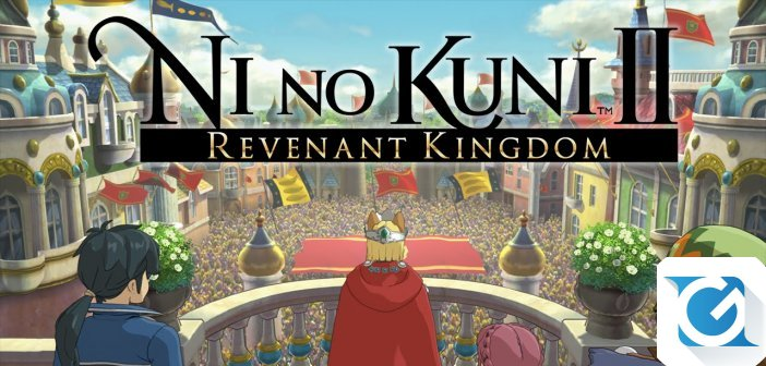 Ni no Kuni II: REVENANT KINGDOM e' disponibile in Italia