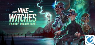 Nine Witches: Family Disruption è disponibile per PC e console