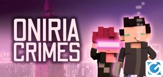 Oniria Crimes ssarà disponibile da domani su PC e console