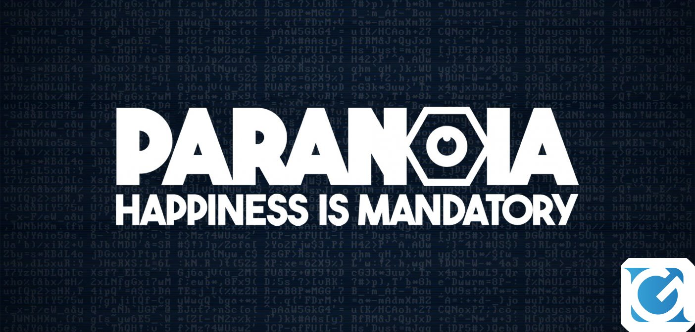 PARANOIA: HAPPINESS IS MANDATORY: nuovo dev diary direttamente dal Friend Computer