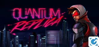 Quantum Replica è disponibile per PC e console