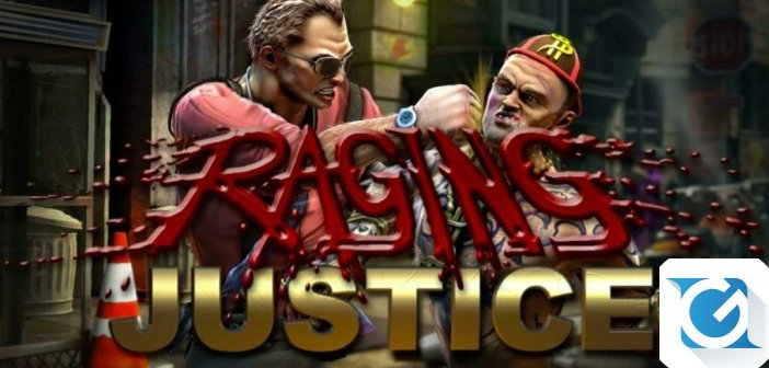 Raging Justice e' disponibile: nuovo trailer
