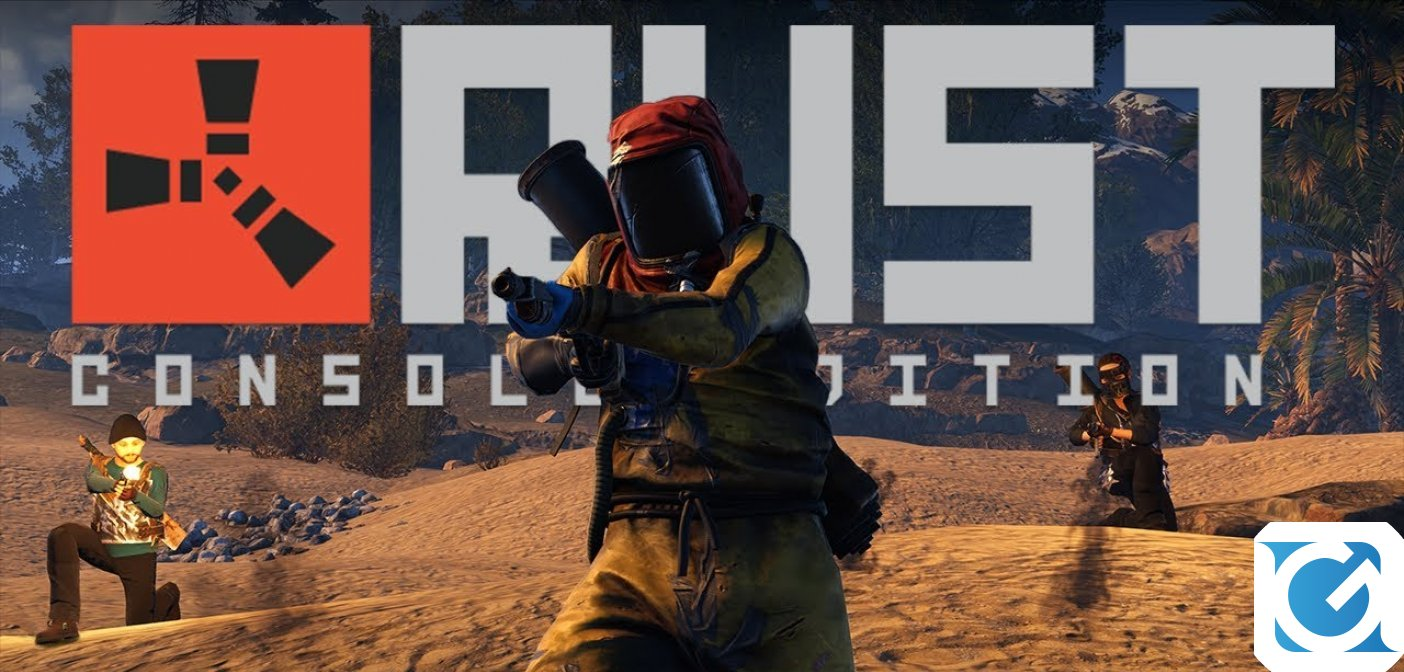 Rust Console Edition sarà disponibile dal 21 maggio su XBOX One e PS 4