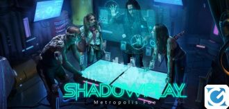 Shadowplay: Metropolis Foe arriva su PC nel 2020