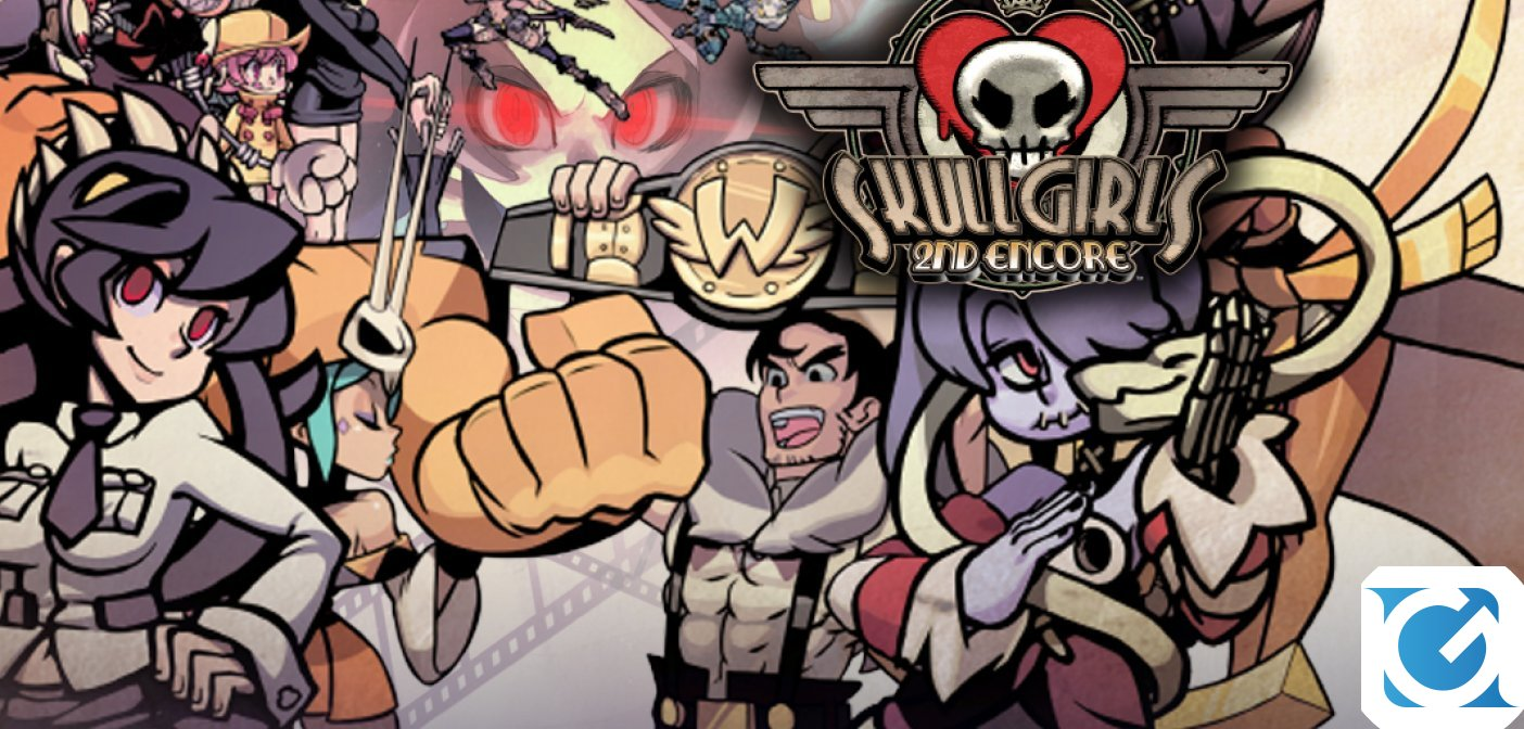 Skullgirls 2nd Encore arriverà su Switch e XBOX One