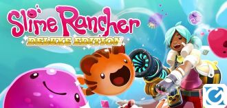 Slime Rancher: Deluxe Edition è disponibile in formato fisico per XBOX One e Playstation 4