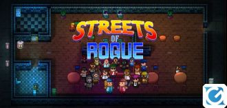 Streets of Rogue arriva a luglio su XBOX One, PS 4 e Switch