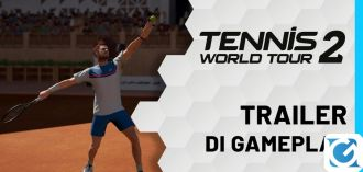 Svelato il primo video gameplay di Tennis World Tour 2