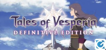Recensione Tales of Vesperia Definitive Edition - Torniamo a vestire i panni di Yuri, Flynn e Estelle!