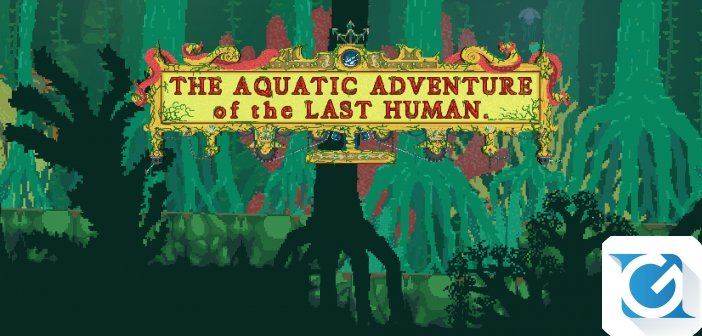 Recensione The Aquatic Adventure of the Last Human - Ventimila anni sotto i mari