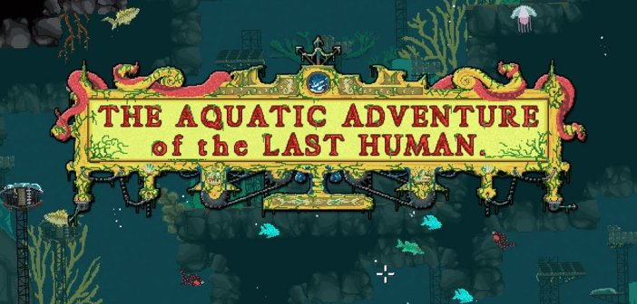 Recensione The Aquatic Adventure of the Last Human - PC