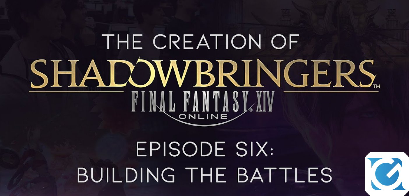 The Creation of FINAL FANTASY XIV: Shadowbringers arriva alla fine, ecco il sesto episodio