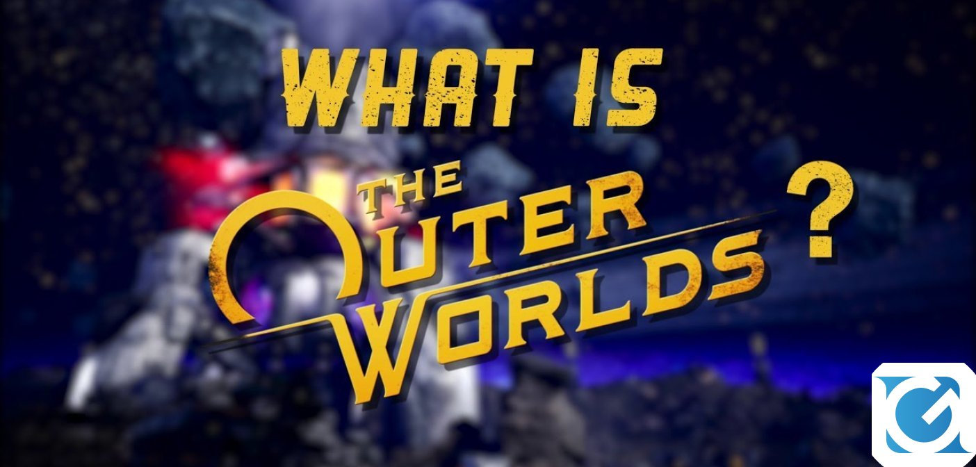 The Outer Worlds si mostra in un nuovo entusiasmante trailer!