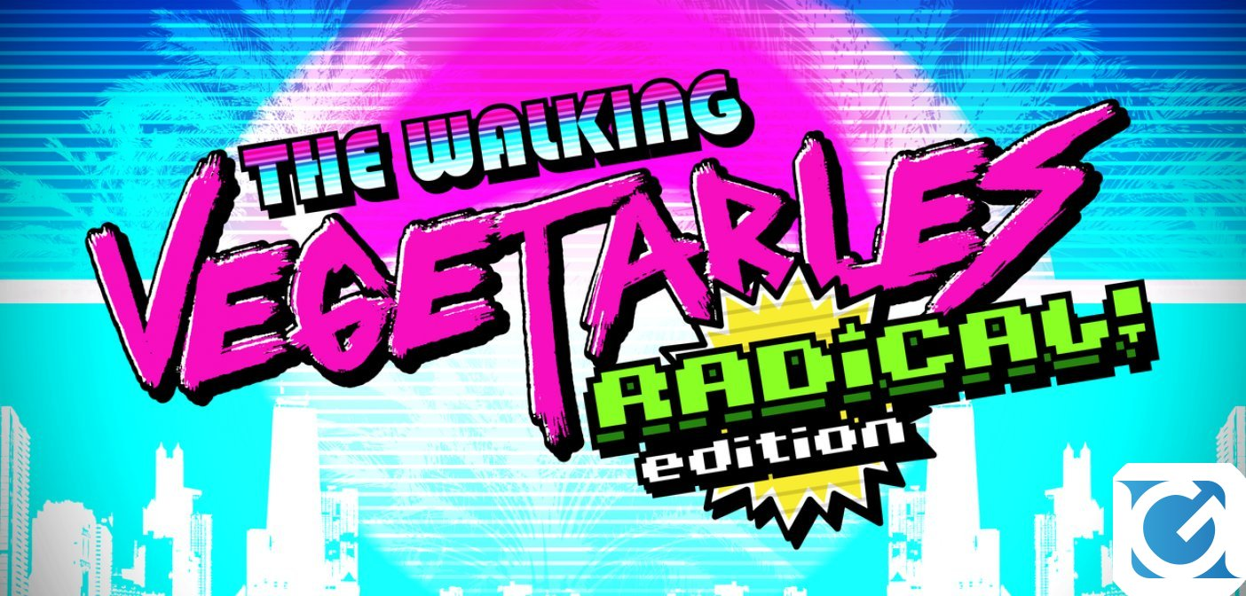 A novembre aprono i pre-order per The Walking Vegetables Radical! Edition