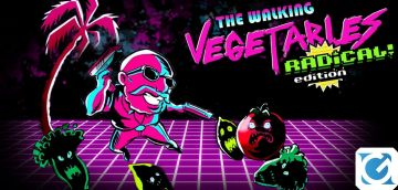 Recensione The Walking Vegetable Radical! Edition - Dagli alla pianta!