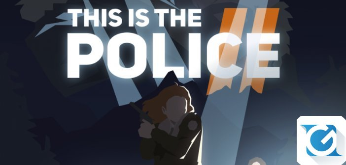 This Is the Police 2 arriva entro l'anno per console e PC