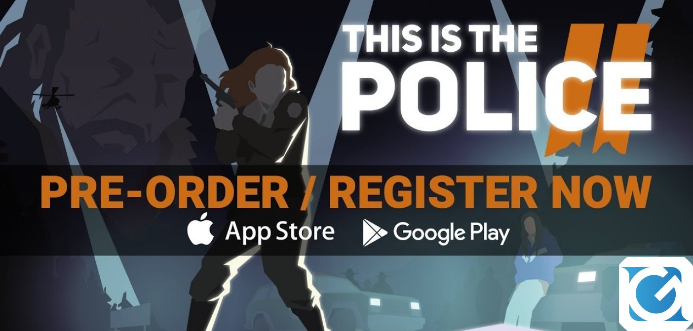 This is the Police 2 arriverà presto su Android e iOs