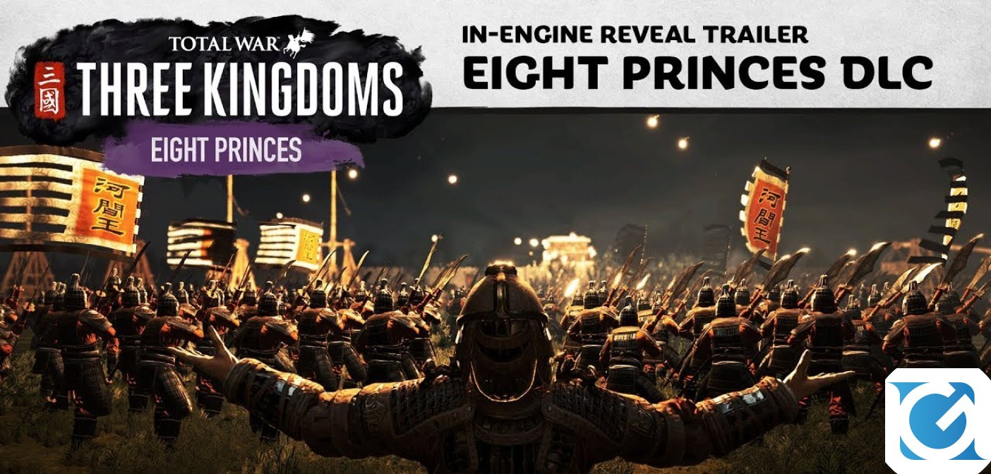 Eight Princes è il nuovo DLC di Total War: THREE KINGDOMS