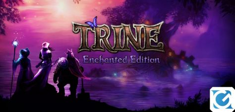 Recensione Trine Enchanted Edition - Tre avventurieri su Switch