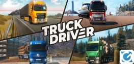 Truck Driver ha ingranato la marcia ed è ora disponibile su PS4 e Xbox One