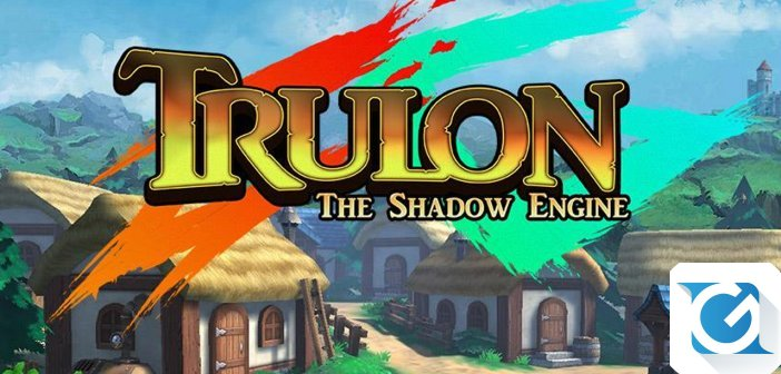Trulon: The Shadow Engine e' disponibile al preload su XBOX One